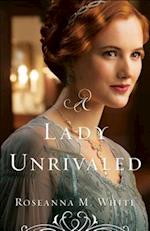 A Lady Unrivaled af Roseanna M White