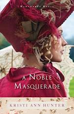 A Noble Masquerade af Kristi Ann Hunter