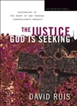 The Justice God Is Seeking (The Worship)