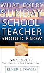 What Every Sunday School Teacher Should Know af Elmer L. Towns