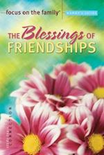 The Blessings of Friendships (Focus on the Family Women's)