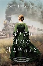 With You Always (Orphan Train)