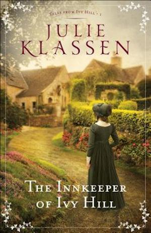Bog, hardback The Innkeeper of Ivy Hill af Julie Klassen
