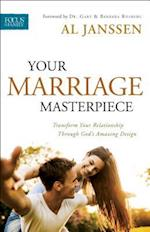 Your Marriage Masterpiece af Al Janssen