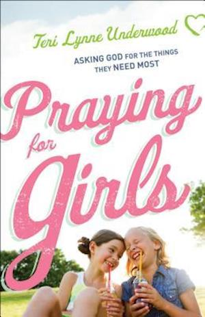 Bog, paperback Praying for Girls af Teri Lynne Underwood
