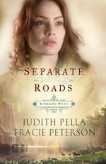Separate Roads af Tracie Peterson, Judith Pella