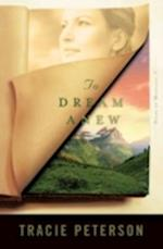 To Dream Anew (Heirs of Montana, nr. 3)