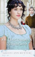 Uncommon Courtship (Hawthorne House)
