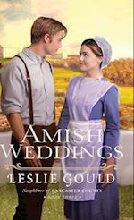 Amish Weddings (Neighbors of Lancaster County, nr. 3)