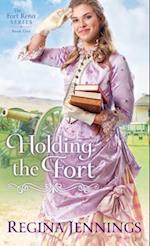 Holding the Fort (Fort Reno Series, nr. 1)
