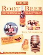More Root Beer Advertising & Collectible af Tom Morrison