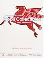An Unauthorized Guide to Mobil(r) Collectibles (Schiffer Book for Collectors)