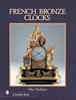 French Bronze Clocks (Schiffer Book for Collectors)