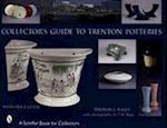 Collector's Guide to Trenton Potteries (Schiffer Book for Collectors with Price Guide)