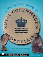 A Collector's Guide to Royal Copenhagen Porcelain (Schiffer Book for Collectors)