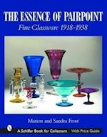 The Essence of Pairpoint (Schiffer Book for Collectors)
