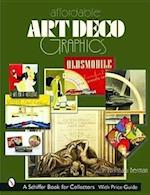 Affordable Art Deco Graphics (Schiffer Book for Collectors)