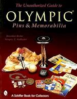 The Unauthorized Guide to Olympic Pins & Memorabilia (Schiffer Book for Collectors)