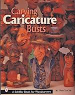 Carving Caricature Busts (Schiffer Book for Woodworkers)