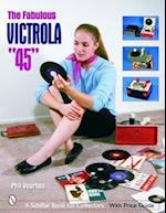 The Fabulous Victrola