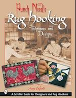 Punch Needle Rug Hooking (Schiffer Book for Designers and Rug Hookers)