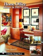 Home Office, Library & Den Design (Schiffer Design Books)