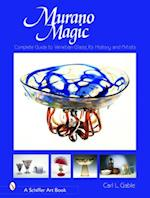 Murano Magic (Schiffer Art Book S)