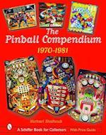 The Pinball Compendium (Schiffer Book for Collectors)