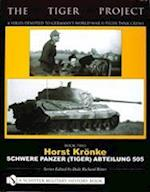 The Tiger Project - A Series Devoted to Germany's World War II Tiger Tank Crews