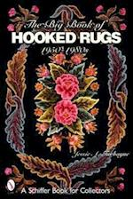 The Big Book of Hooked Rugs
