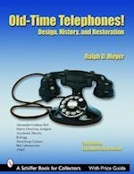 Old-Time Telephones! (Schiffer Book for Collectors)