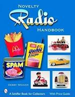 The Novelty Radio Handbook and Price Guide
