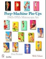 Peep-Machine Pin-Ups (Schiffer Book with Values)