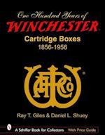 100 Years of Winchester Cartridge Boxes, 1856-1956 (Schiffer Book for Collectors (Hardcover))