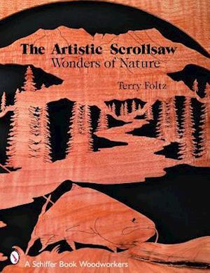 Bog, paperback The Artistic Scrollsaw - Wonders of Nature af Terry Foltz