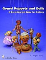 Gourd Puppets and Dolls (Schiffer Book for Crafters)
