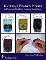 Knitting Beaded Purses (Schiffer Books)