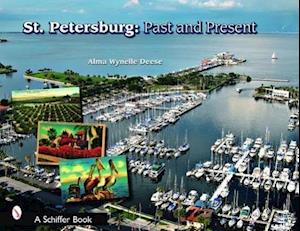 St. Petersburg: Past and Present