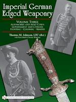 Imperial German Edged Weaponry, Vol. III af Thomas Johnson