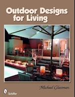 Outdoor Designs for Living