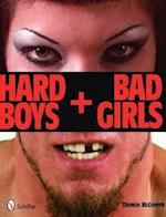 Hard Boys + Bad Girls af Thomas Mcgovern