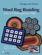 Wool Rug Braiding with a Contemporary Flair