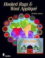 Rug Hooking and Wool Applique