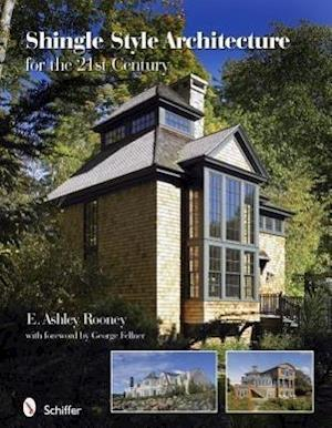 Shingle Style Architecture: for the 21st Century