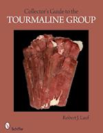 Collector's Guide to the Tourmaline Group (Collectors Guide To Schiffer)