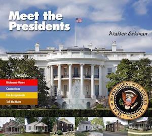 Bog, hardback Meet the Presidents af Walter Eckman