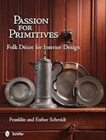 Passion for Primitives af Franklin Schmidt, Esther Schmidt
