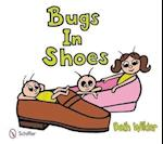 Bugs in Shoes