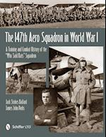 The 147th Aero Squadron in World War I