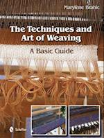 The Techniques and Art of Weaving